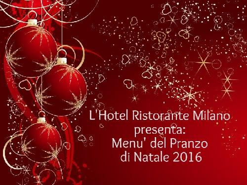 Pranzo di Natale Ristorante Hotel Milano Borgo a Mozzano Foto
